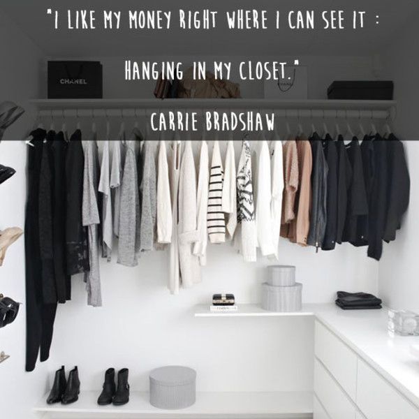 Carrie Bradshaw 'Hanging in my Closet' Quote