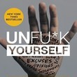 'Unfu*k Yourself: Get Out of Your Head and into Your Life' by Gary John Bishop